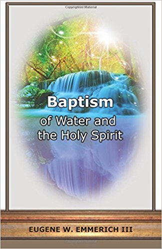 Baptism: of Water and the Holy Spirit