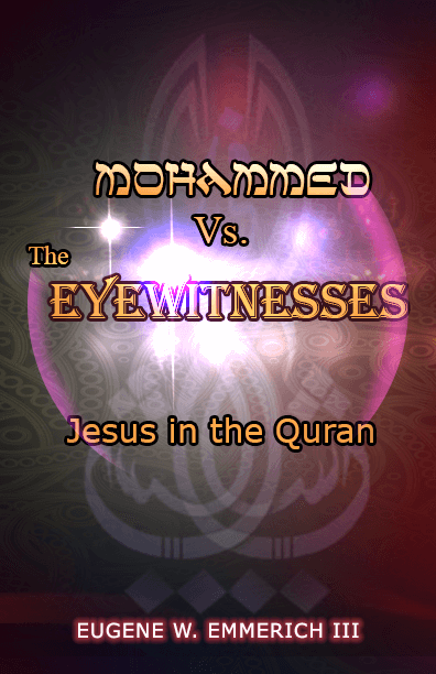 Mohammed vs the Eyewitnesses